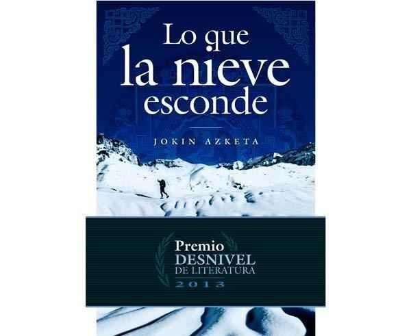 Bibliografies-Cartografies Marca DESNIVEL Per Unisex. Activitat esportiva Alpinisme-Mountaineering, Article: LO Q LA NIEVE ESCONDE.
