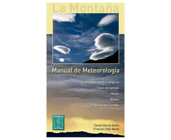 Bibliografies-Cartografies Marca EDITORIAL ALPINA Per Unisex. Activitat esportiva Alpinisme-Mountaineering, Article: MANUAL DE METEOROLOGÍA.