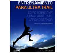 Bibliografies-Cartografies Marca DESNIVEL Per Unisex. Activitat esportiva Trail, Article: ENTRENAMIENTO PARA ULTRA TRAIL.