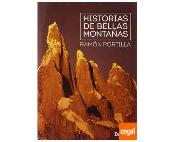 Bibliografies-Cartografies Marca DESNIVEL Per Unisex. Activitat esportiva Alpinisme-Mountaineering, Article: HISTORIAS DE BELLAS MONTAÑAS.