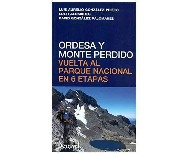 Bibliografies-Cartografies Marca DESNIVEL Per Unisex. Activitat esportiva Alpinisme-Mountaineering, Article: ORDESA Y MONTE PERDIDO.