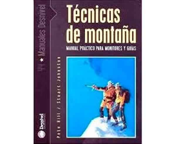 Bibliografies-Cartografies Marca DESNIVEL Per Unisex. Activitat esportiva Alpinisme-Mountaineering, Article: TECNICAS DE MONTANA PARA MONITORES.