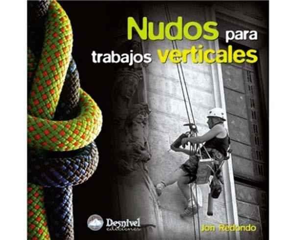 Bibliografies-Cartografies Marca DESNIVEL Per Unisex. Activitat esportiva Escalada, Article: NUDOS PARA TRABAJOS VERTICALES.
