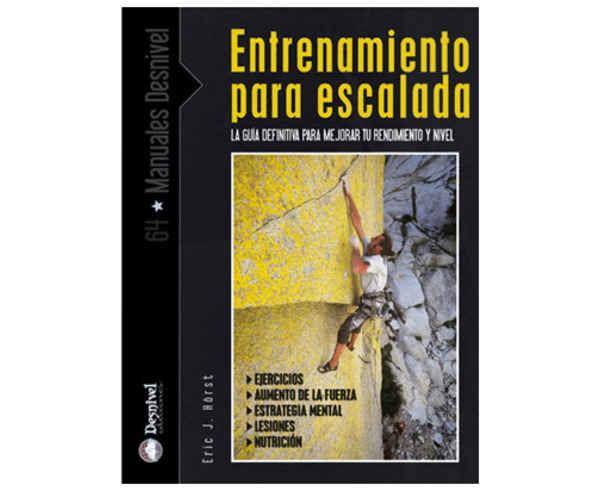 Bibliografies-Cartografies Marca DESNIVEL Per Unisex. Activitat esportiva Escalada, Article: ENTRENAMIENTO PARA LA ESCALADA.